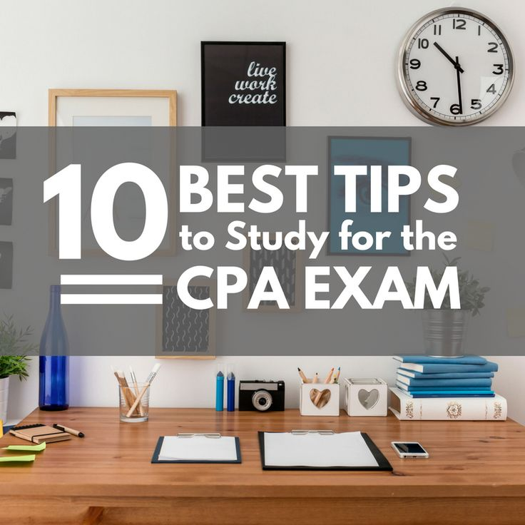 6 Best CPA Exam Study Tips and Exam Prep Strategies