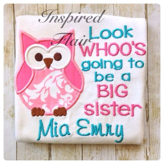 Adorable Owl Embroidered and Personalized Look Who's Going to Be a Big Brother or Sister Sibling Tshirt or Onesie  on Etsy, $25.00