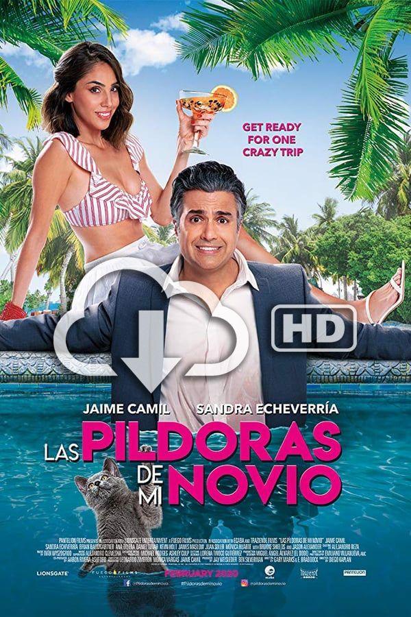 Descargar Gratis Las Píldoras De Mi Novio Película Completa En Español Latino Subtitulada Hd Peliculas Películas Completas Peliculas S
