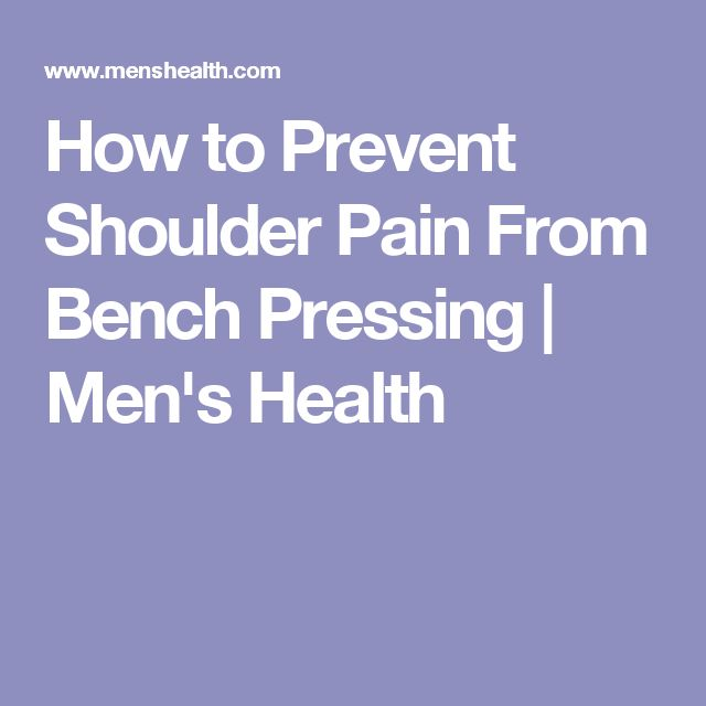 How to Prevent Shoulder Pain From Bench Pressing | Men's Health