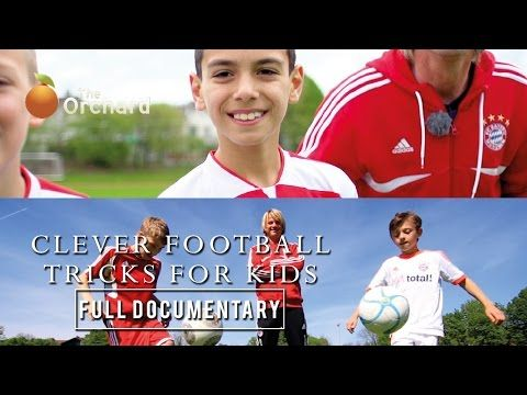 Clever Football Tricks for Kids: Fantastic One-On-One Moves Just for You (FULL DOCUMENTARY) - YouTube