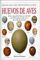 MANUALES DE IDENTIFICACIÓN. HUEVOS DE AVES