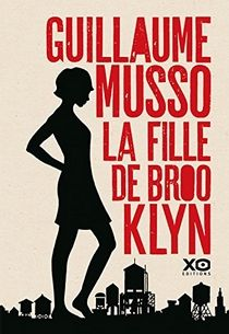 La fille de Brooklyn, Guillaume Musso ~ Le Bouquinovore