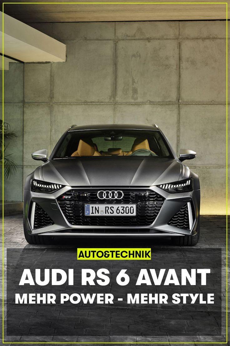 Weltpremiere Audi Rs 6 Avant 2020 Mehr Power Mehr Style Audi Rs Audi Sportwagen