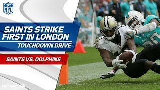 Drew Brees Leads New Orleans on First TD Drive | Saints vs. Dolphins | NFL in London