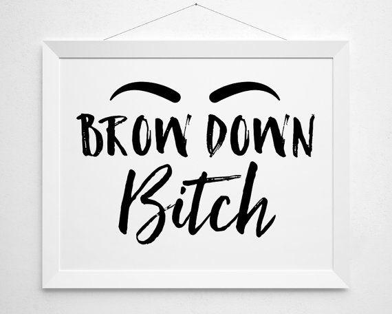 Makeup Printable, Makeup Art, Makeup Quote, Eyebrow Print, Vanity Decor, Makeup Lover, Brow Quote, Makeup Gift, Bath Decor, Instant Download by BokehEverAfter