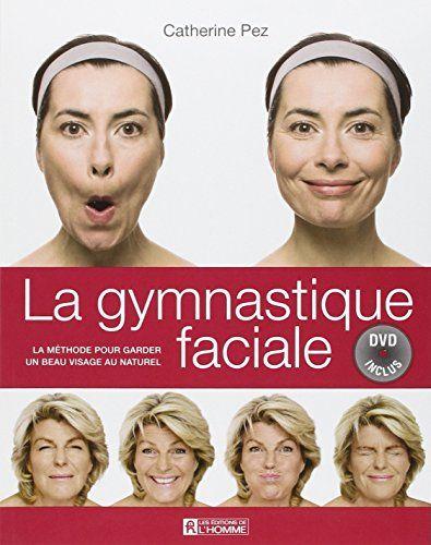 Gymnastique faciale : La méthode pour garder un beau visage au naturel (1DVD) de Catherine Pez http://www.amazon.fr/dp/276193881X/ref=cm_sw_r_pi_dp_ogVAvb17TTJZM