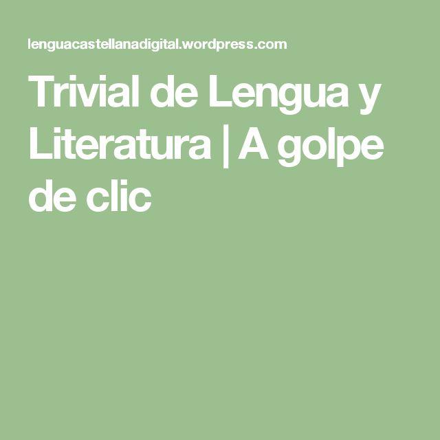 Trivial de Lengua y Literatura | A golpe de clic