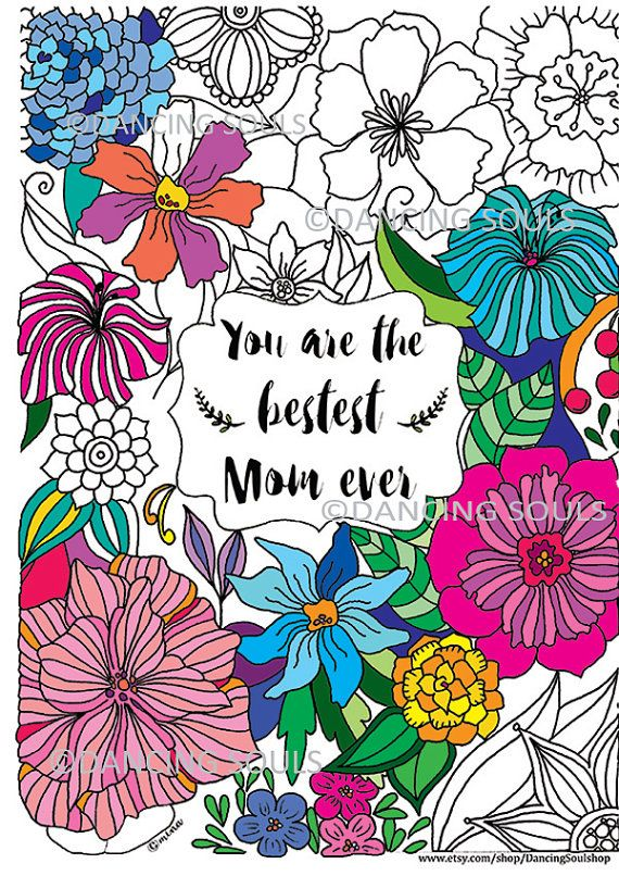 Mother's day gift, hand drawn coloring page, mother's day quote, flower pattern, printable coloring page, flower page
