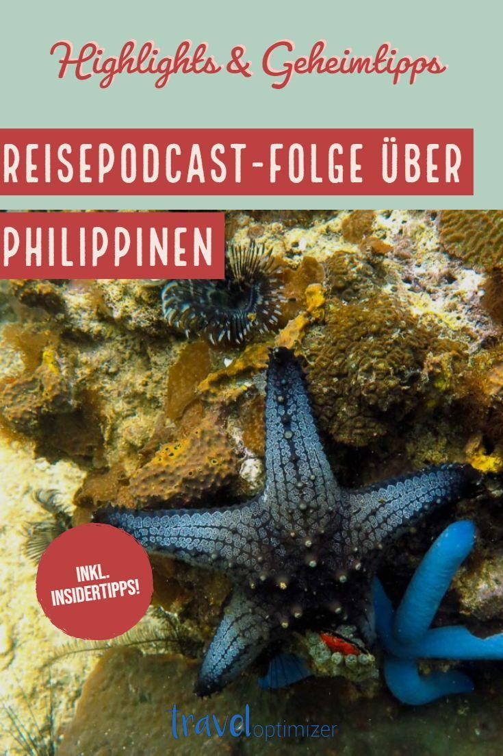 Reise-Podcast über die Philippinen. Holen Sie sich alle Philippinen Tipps …   – Reise