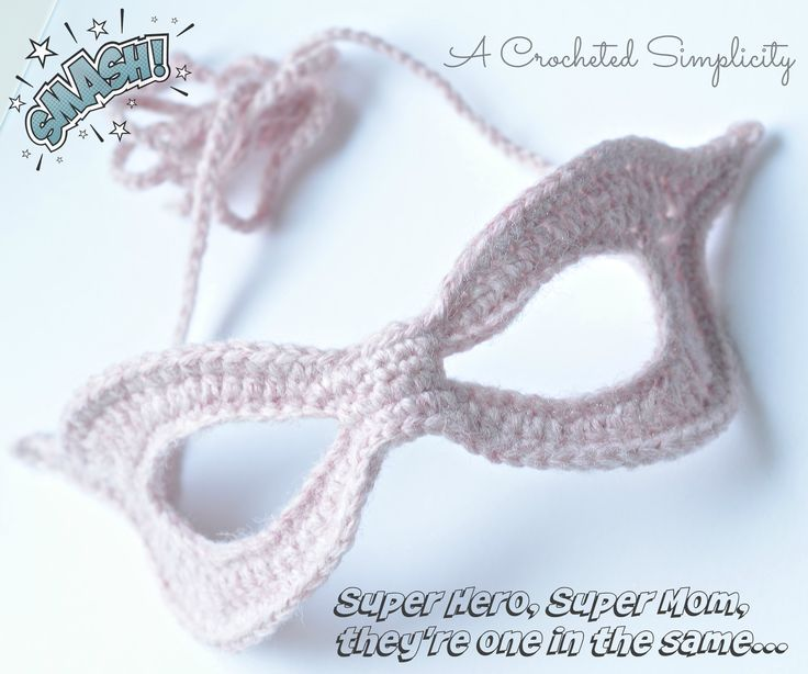 "Free Crochet Pattern: ""Super Hero, Super Mom"" Mask by A Crocheted Simplicity"