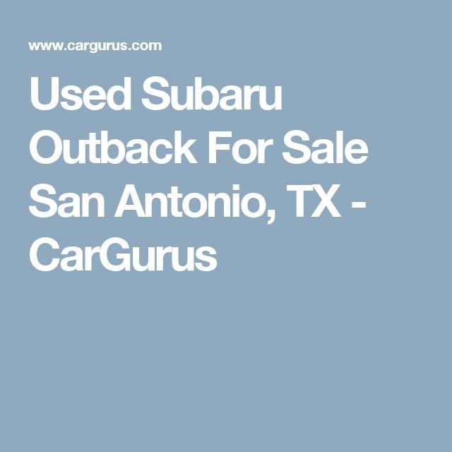 Used Subaru Outback For Sale San Antonio, TX - CarGurus