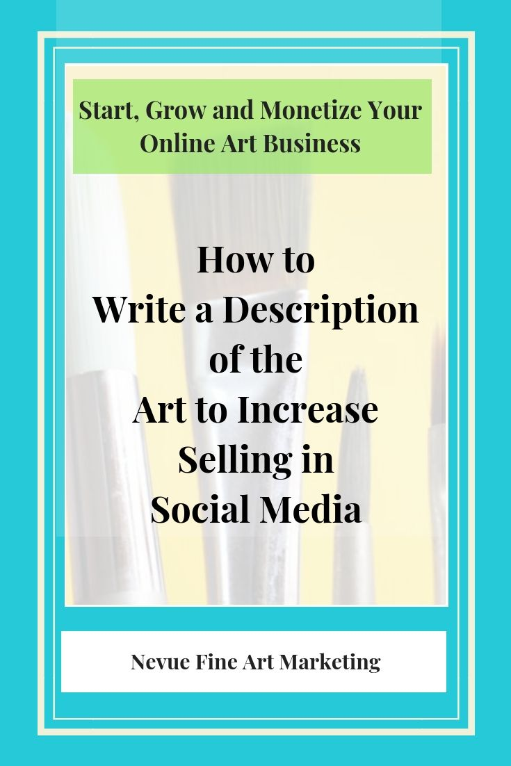 How To Write A Description Of The Art Selling Art Online Art Business Selling Art