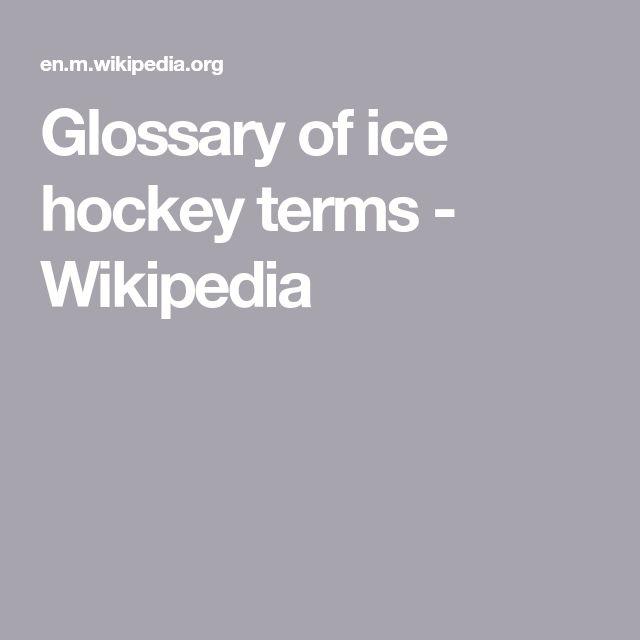 Glossary of ice hockey terms - Wikipedia