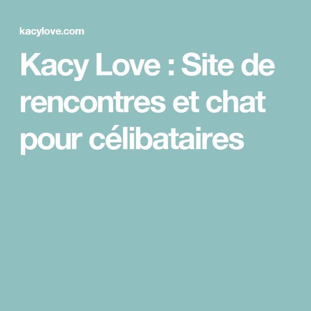 Kacy Love : Site de rencontres et chat pour célibataires