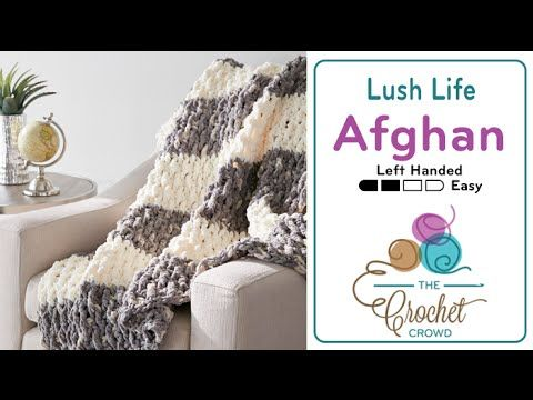 Crochet Lush Life Afghan + Tutorial - The Crochet Crowd