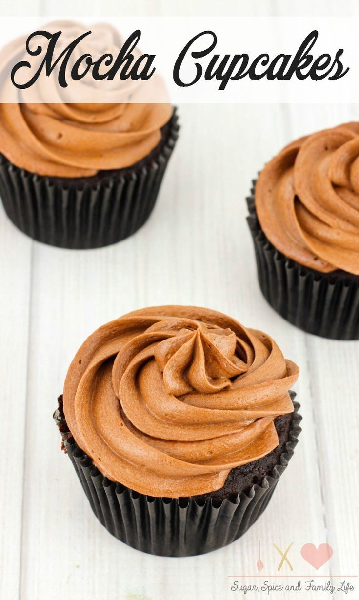 Mocha Cupcakes are a delicious chocolate dessert for anyone who loves chocolate and coffee. These mocha chocolate cupcakes are covered in mocha chocolate frosting. -  Mocha Cupcakes with Mocha Frosting Recipe from Sugar, Spice and Family Life