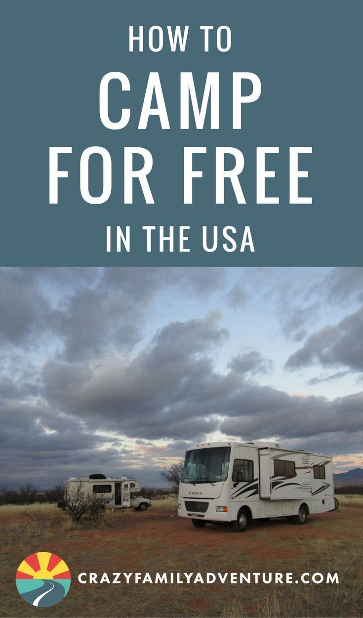 How To Camp For Free In The Usa If You Are An Aspiring Fulltime Rv Camper Will Soon Discover Expensive Sites Can Get