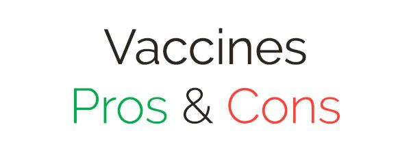Pros And Cons of Vaccines