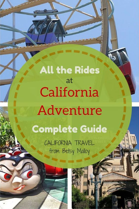 California Adventure Rides, Pictures and Tips - The complete guide to California Adventure rides with photos, tips, requirements and little-known ways to have fun in line.