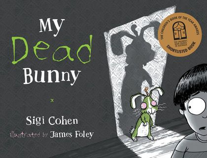 A hilarious rhyming tale about a zombie bunny who comes back to visit his owner.