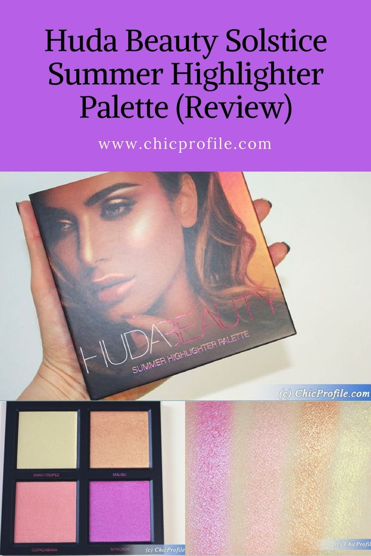 Huda Beauty Solstice Summer Highlighter Palette (£40.00 / $45.00 for 30 g / 1.06 oz) features three shades of pearlescent powder and one creamy hue. For me the combination of colors was absolutely irresistible.  via @Chicprofile