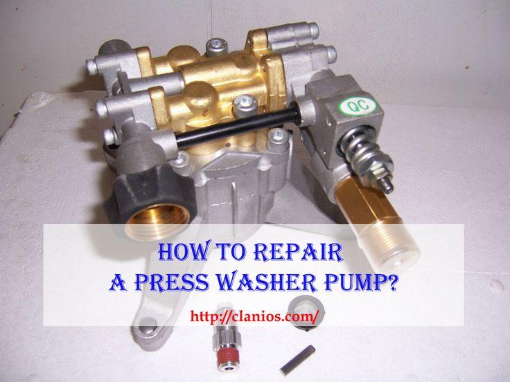 How To Repair A Pressure Washer Pump? Visit: http://clanios.com/how-to-repair-a-pressure-washer-pump/