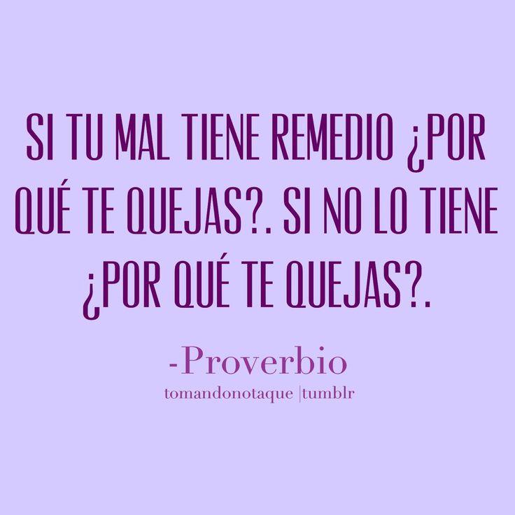 Proverbio #frases #citas  #reflexiones #presente