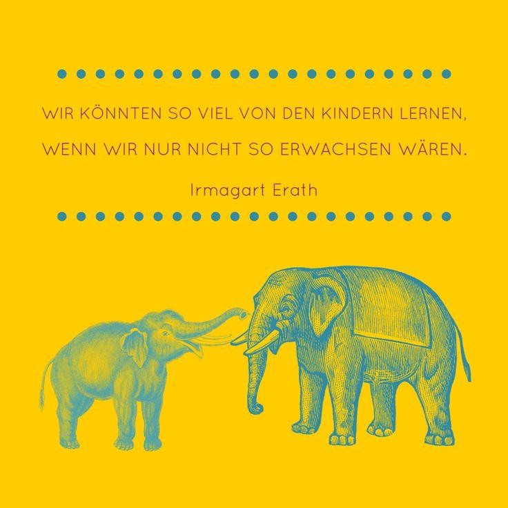 Wir könnten so viel von den Kindern lernen. Wenn wir nur nicht so erwachsen wären. Librileo.de