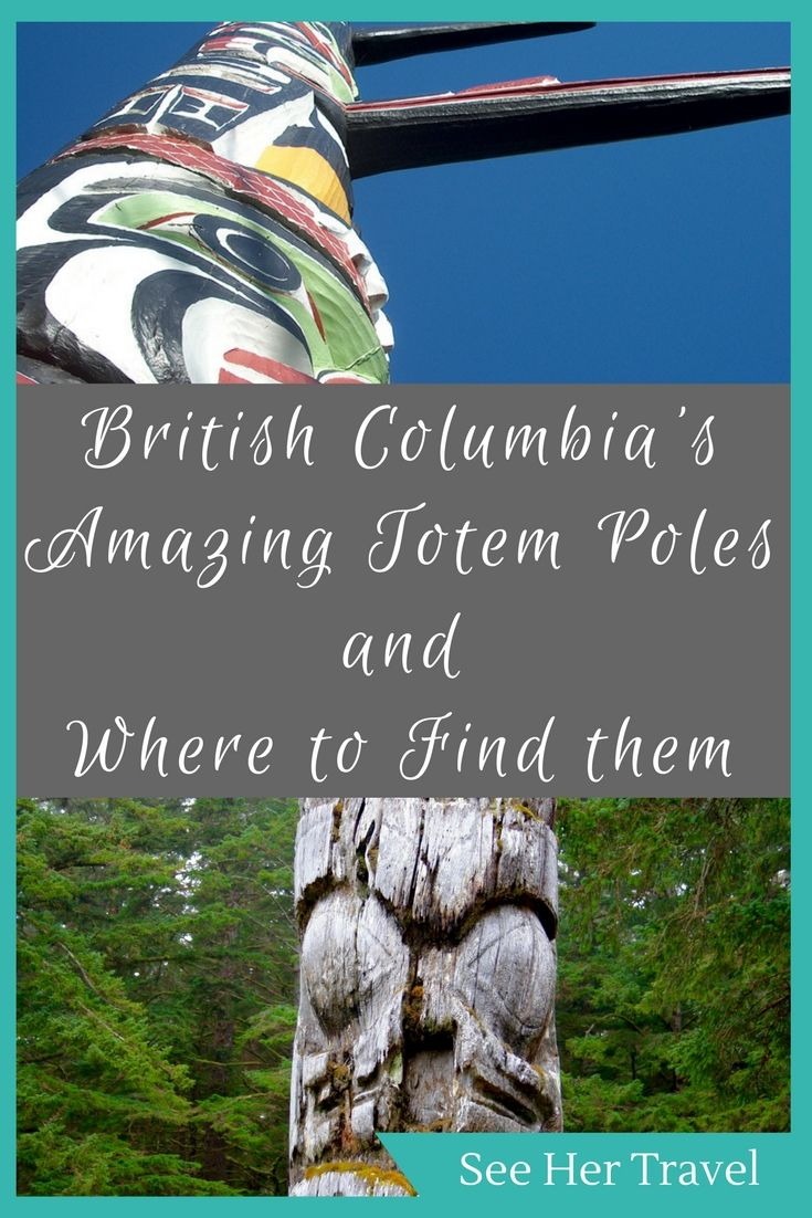 Exploring British Columbia's Totem Poles and the Best Places to Find Them | Best places to visit in British Columbia | British columbia totem poles | BC totem poles | BC native art | where to travel in BC | totem poles in british columbia | BC travel tips | Canada travel tips | west coast native art | bc attractions