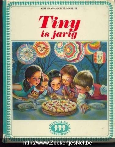 Tiny is jarig, Gijs Haag, Marcel Marlier (Aangeboden, Tweedehands)