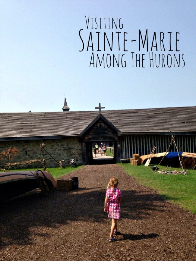 Sainte-Marie Among The Hurons  AND the Butter Tart Festival  June 14 2014    : Midland, Ontario
