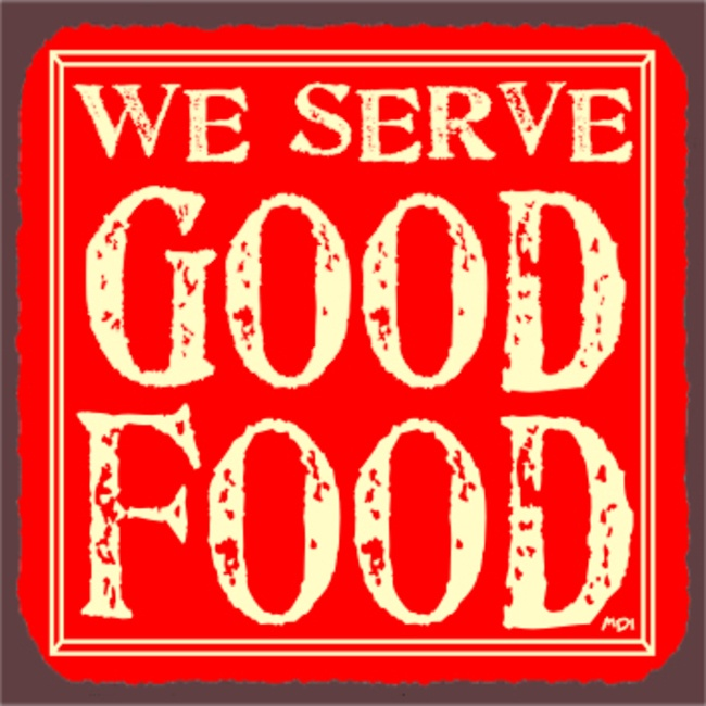 We Serve Good Food Red Vintage Metal Art Restaurant Tin Sign