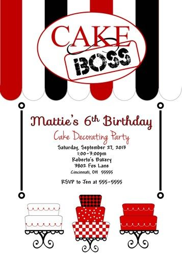 Cake Decorating Birthday Party Invitations : Cake Cupcake Boss Birthday Party Invitation Cake ...