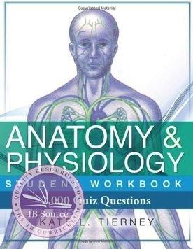 Anatomy & Physiology: Student Workbook