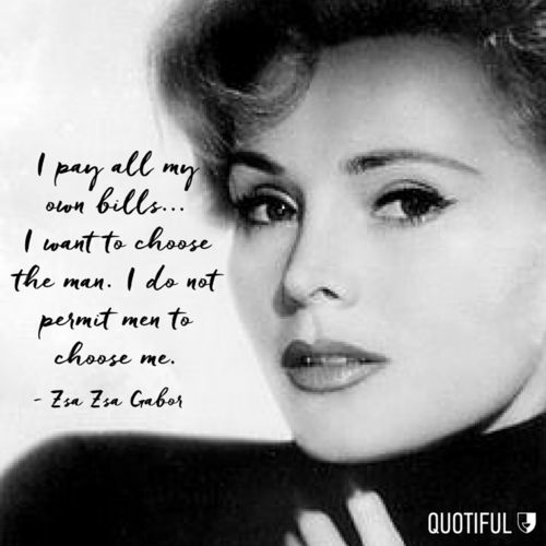 Zsa Zsa Gabor Quotes Captivating 38 Best Zsa Zsa Images On Pinterest  Gabor Sisters Zsa Zsa Gabor