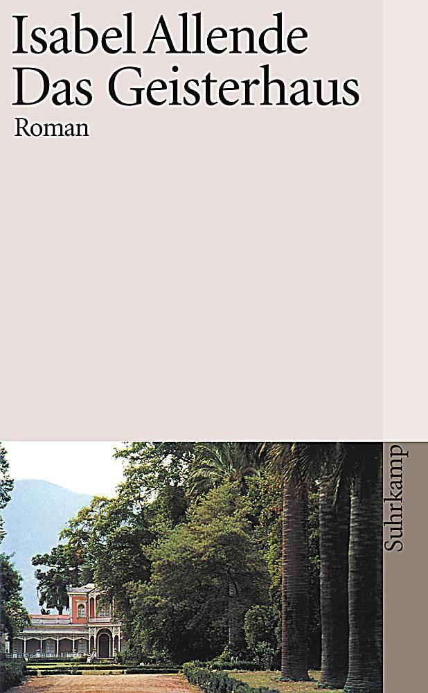 Das Geisterhaus, Isabel Allende