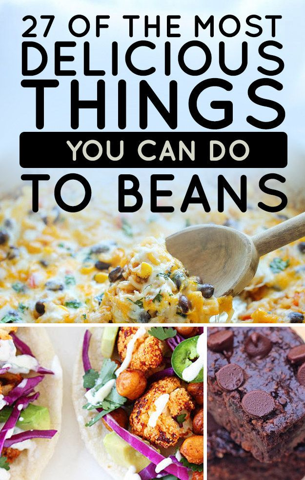 27 of the most delicious things you can do to beans