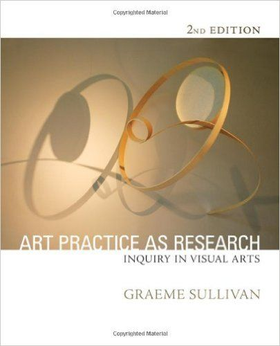 69 best fine art research books images on pinterest figurative art art practice as research inquiry in visual arts paperback graeme sullivan author fandeluxe Gallery