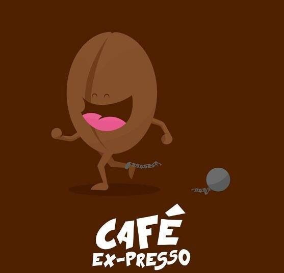 Huye, granito de café...eres libre.