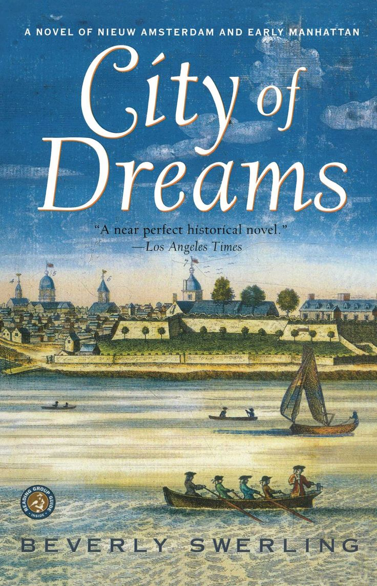 City of Dreams: A Novel of Nieuw Amsterdam and Early Manhattan by Beverly Swerling. Description from cocoinge.jimdo.com. I searched for this on bing.com/images