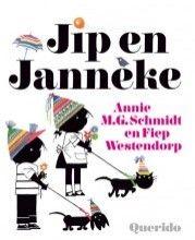 Annie M.G. Schmidt  - Jip en Janneke
