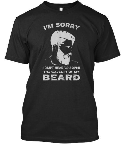 I Cant Hear You Over My Beard Black Kaos Front  #beardfunny #beardtshirt #beard #beardtshirt #beardlife #beardgang
