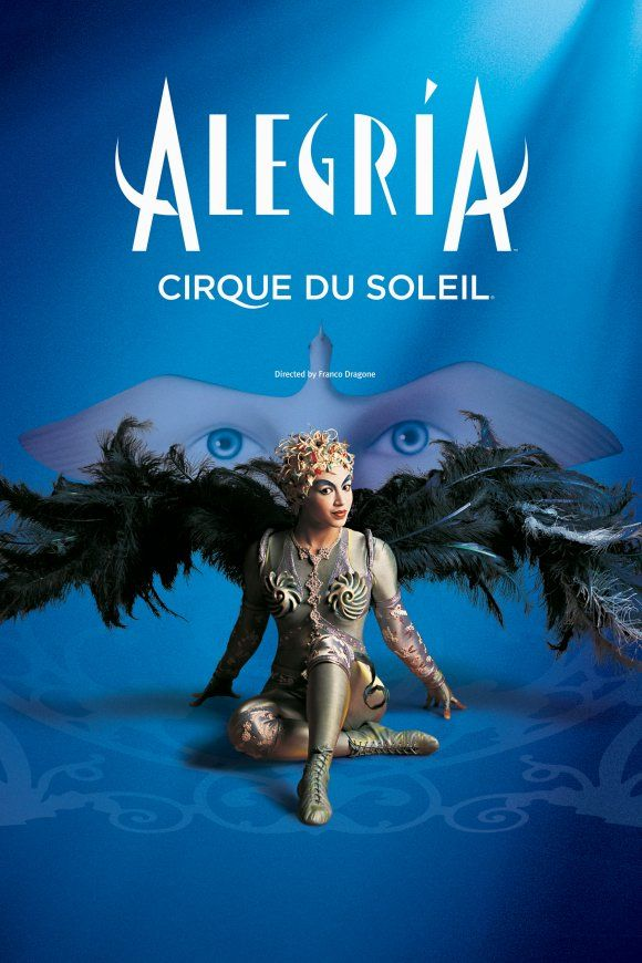 """Alegria "" Cirque du Soleil Coming to Russia. Will be in Moscow June 5 & 6 2013"