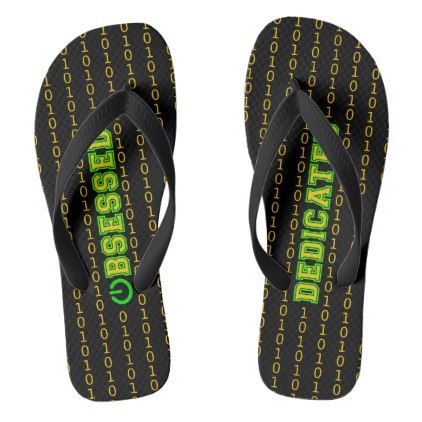 Obsessed or dedicated binary pattern black flip flops - fun gifts funny diy customize personal