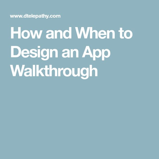 How and When to Design an App Walkthrough