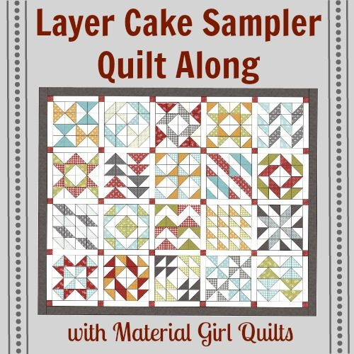 """Layer Cake Sampler Quilt Along, 1 layer cake print and 1 layer cake solid and you have this great quilt 80"""" x 98""""."""