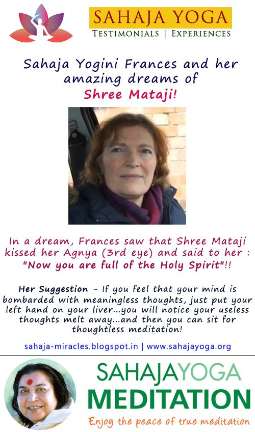 Sahaja Yogini Frances and her amazing dreams of Shree Mataji!