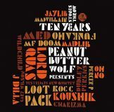 Peanut Butter Wolf Presents Stones Throw Ten Years [CD], 12000692