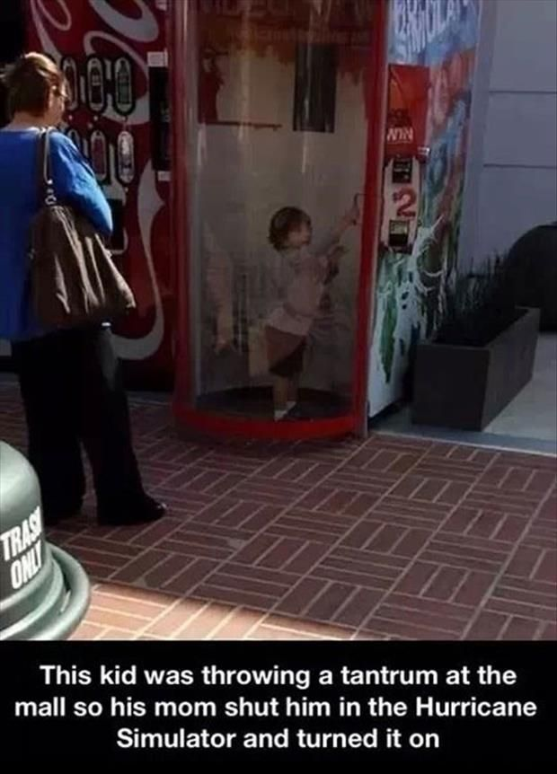 Funny Pictures Of The Day � 91 Pics  Hahahah we should have kept our Hurricane Simulator.  It would have come in handy.